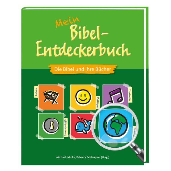 Mein Bibel-Entdeckerbuch - Die Bibel und ihre Bücher