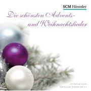 Die schönsten Advents- und Weihnachtslieder