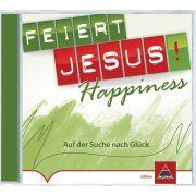 Feiert Jesus! Happiness - Auf der Suche nach Glück