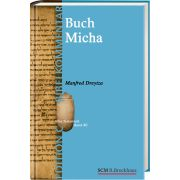 Das Buch Micha (Edition C/AT/Band 40)