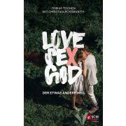 Love, Sex, God