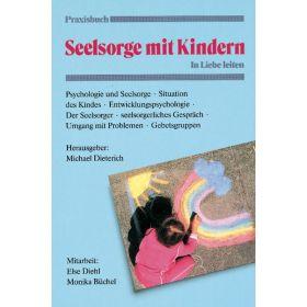 Praxisbuch Seelsorge mit Kindern
