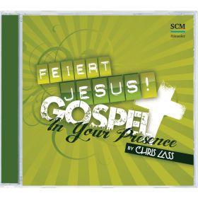Feiert Jesus! Gospel - In Your Presence