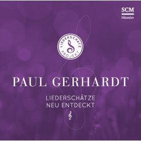 Paul Gerhardt - Das Liederschatz-Projekt