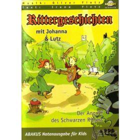 Rittergeschichten mit Johanna und Lutz - Liederheft