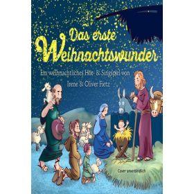 Das erste Weihnachtswunder - Liederheft