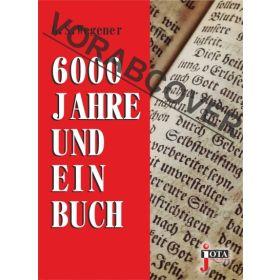 6000 Jahre und ein Buch